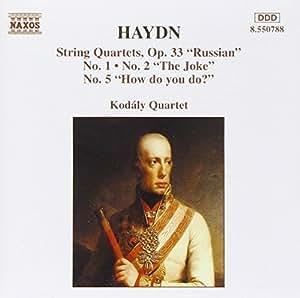 Haydn : Quatuors à cordes Op. 33 n° 1, 2 et 5