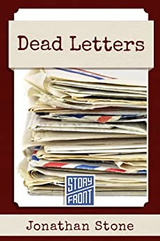 Dead Letters (A Short Story) by [Stone, Jonathan]