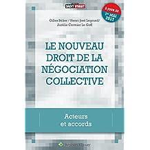 La négociation collective: Acteurs et accords