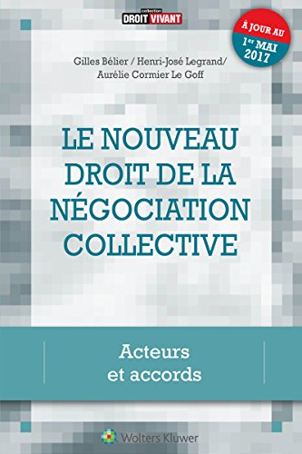La ngociation collective: Acteurs et accords