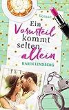 Ein Vorurteil kommt selten allein: Liebesroman (German Edition)