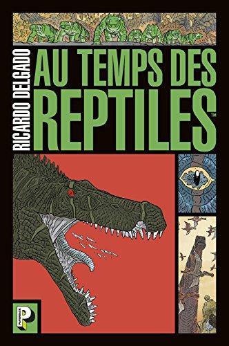 Au temps des reptiles par Collectif