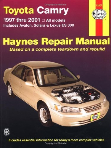 Toyota Camry 1997 thru 2001: All Models - Includes Avalon, Solara & Lexus ES 300 (Haynes Automotive Repair Manuals) 1st by Robert Maddox, Jay Storer, John H Haynes (2001) Paperback