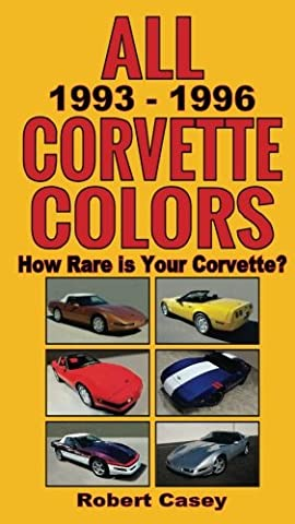 All 1993 - 1996 Corvette Colors: How Rare is Your Corvette? (All Car Colors) - 1996 Corvette