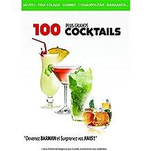 100 plus grands Cocktails
