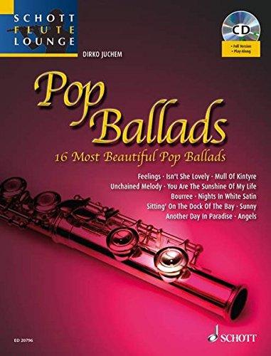 Pop Ballads: Die 14 schönsten Pop Balladen. Flöte und Klavier. Ausgabe mit mp3-CD. (Schott Flute Lounge)