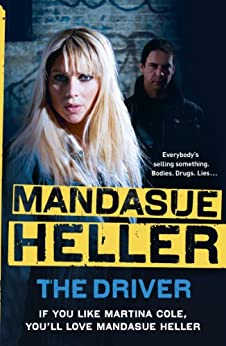 The Driver by [Heller, Mandasue]