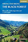 Hiking and Cycling in the Black Forest: Walks, treks and cycle rides in southern Germany