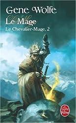 Le Chevalier-Mage, Tome 2 : Le Mage