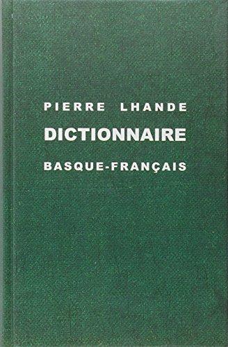 Dictionnaire Basque Franais par Pierre Lhande
