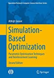 Simulation-Based Optimization: Parametric Optimization Techniques and Reinforcement Learning (Operations Research/Computer Science Interfaces Series, Band 55)
