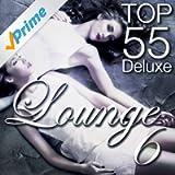 Lounge Top 55, Vol. 6 (Deluxe, the Original)