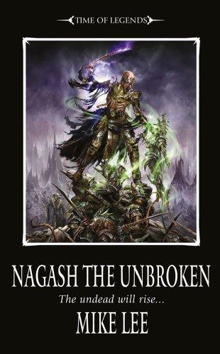 Nagash the Unbroken (Book Two of the Nagash Trilogy) (Warhammer) by Lee, Mike (2010) Mass Market Paperback par Mike Lee