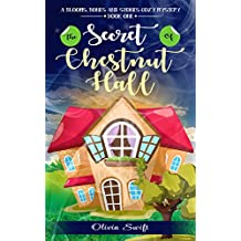 The Secret of Chestnut Hall (A Blooms, Bones and Stones Cozy Mystery) (English Edition)