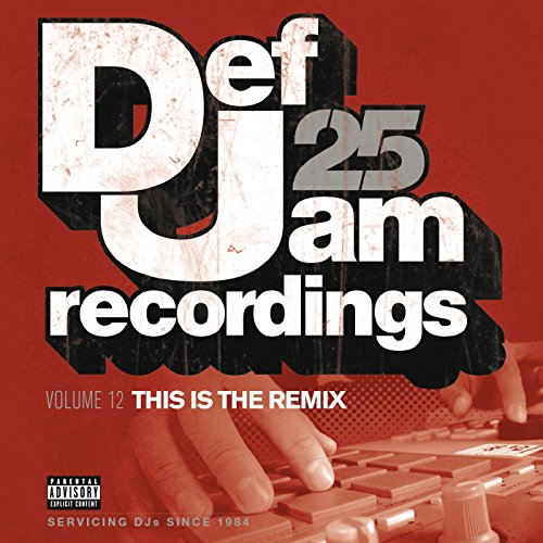 Def Jam 25, Vol. 12 - This Is ...