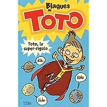 Lire et Rire: Blagues de Toto - Dès 6 ans