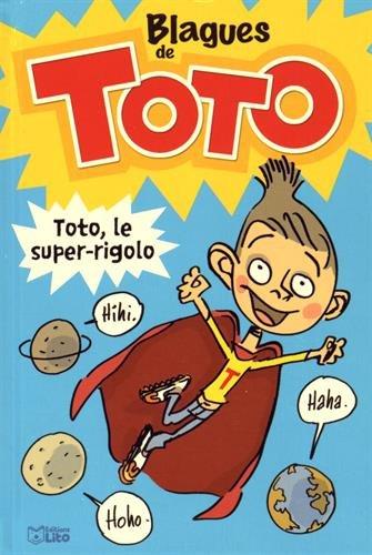 Lire et Rire: Blagues de Toto - Dès 6 ans par Yann Autret