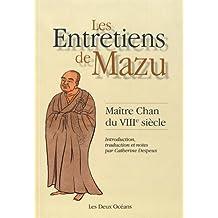 Les entretiens de Mazu : Maître Chan du VIIIe siècle