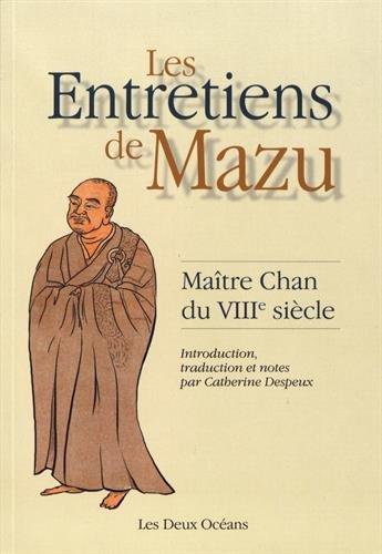Les entretiens de Mazu : Matre Chan du VIIIe sicle