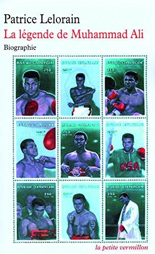 La légende de Muhammad Ali par Patrice Lelorain