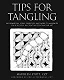 #6: Tips for Tangling: Information, Ideas, Exercises, and More to Maximize Your Success in Creating Zentangle(r) Art