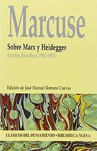 Sobre Marx y Heidegger: Escritos filosóficos par Herbert Marcuse