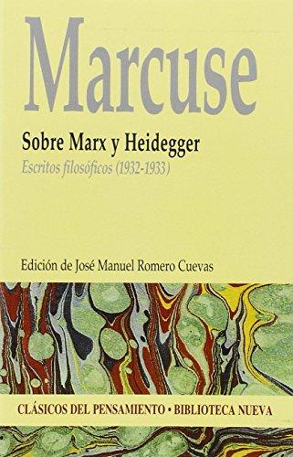 Sobre Marx y Heidegger. Escritos filosóficos (1932-1933)