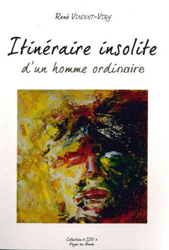 itinraire-insolite-dun-homme-ordinaire
