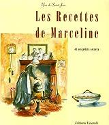 Les Recettes de Marceline : Et ses petits Secrets