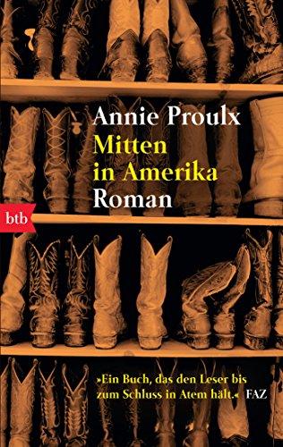 Buchseite und Rezensionen zu 'Mitten in Amerika: Roman' von Annie Proulx