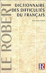 Dictionnaire des difficultés du français de Jean-Paul Colin