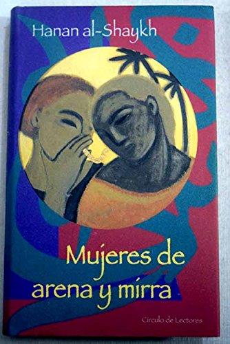 Mujeres De Arena Y Mirra