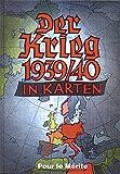 Der Krieg 1939/40 in Karten
