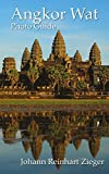 Angkor Wat: A New Photo Guide to the Temples