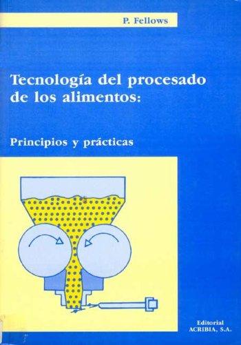 Descargar Libro Tecnología del procesado de los alimentos: teoría y práctica de P. Fellows