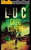 Luc: A Spy Thriller (English Edition)