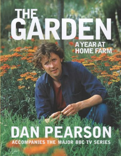 The Garden: A year at Home Farm
