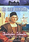 The Great Adventurers: Christopher Columbus And The New World [DVD]