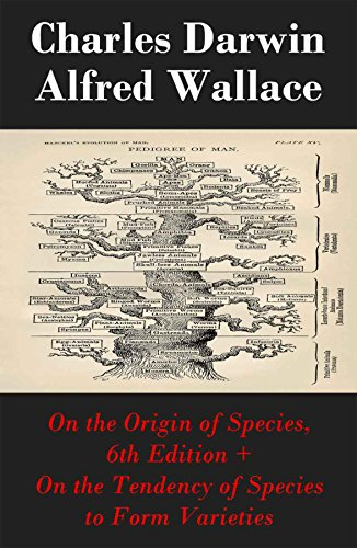 "On the Origin of Species, 6th Edition + On the Tendency of Species to Form Varieties (The Original Scientific Text leading to ""On the Origin of Species"") book cover"