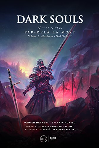 � la mort: Volume 2 - Bloodborne et Dark Souls III (RPG) (French Edition) ()