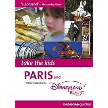Paris and Disneyland Resort Paris (Take the Kids S.)