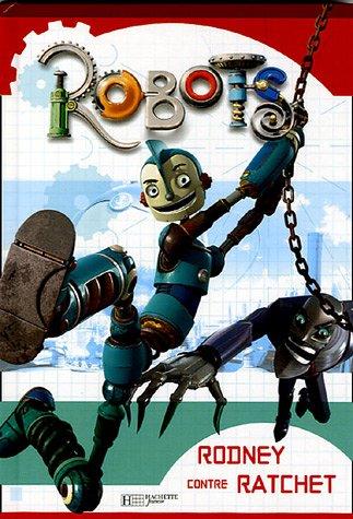 Robots : Rodney contre Ratchet