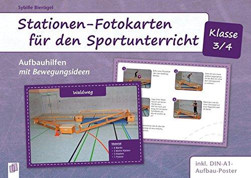 Stationen-Fotokarten für den Sportunterricht - Klasse 3/4: Aufbauhilfen mit Bewegungsideen, inkl. DIN-A0-Aufbauposter