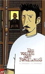 vignette de 'Mes Voisins sont formidables (Sébastien Gnaedig)'