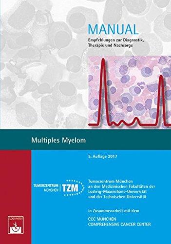 Multiples Myelom: Empfehlungen zur Diagnostik, Therapie und Nachsorge