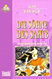 Die Söhne des Sahib - Alan Savage