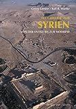 Flugbilder aus Syrien: Von der Antike bis zur Moderne -