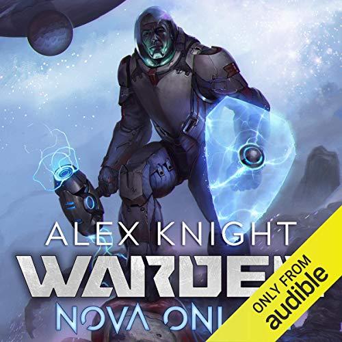 Warden: Nova Online, Book 1 - A LitRPG Series