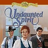 Undaunted Spirit: Book 5