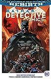Batman - Detective Comics: Bd. 2 (2. Serie): Das Opfer-Syndikat